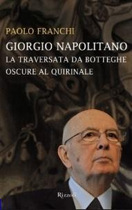 """Firenze, 20 giugno - """"Giorgio Napolitano. La traversata da Botteghe Oscure al Quirinale"""""""
