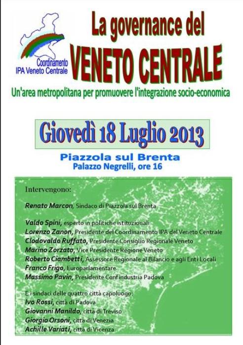 """Piazzola sul Brenta, 18 luglio - """"La governance del Veneto centrale"""""""