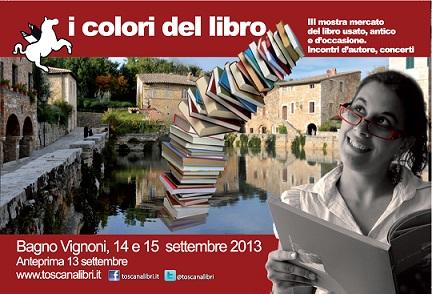 I Colori Del Libro Bagno Vignoni : I colori del libro il gruppo scrittori senesi si racconta a bagno