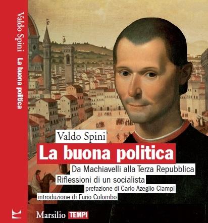 """Firenze, 8 maggio - presentazione """"La buona politica"""" al Circolo Vie Nuove"""