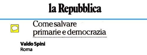 """""""Come salvare primarie e democrazia"""""""