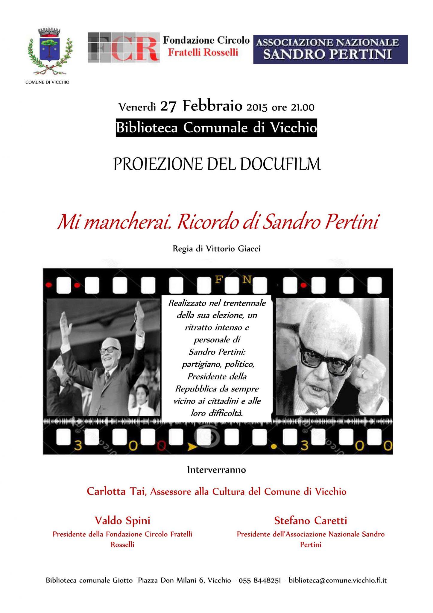"""Vicchio, 27 febbraio - Proiezione di """"Mi mancherai. Ricordo di Sandro Pertini"""""""