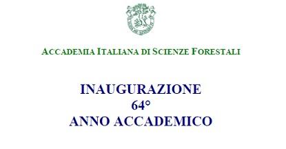 Firenze, 26 marzo - Inaugurazione AA Accademia di Scienze Forestali