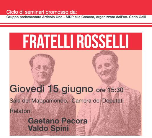 Un seminario sui Rosselli alla Camera dei Deputati
