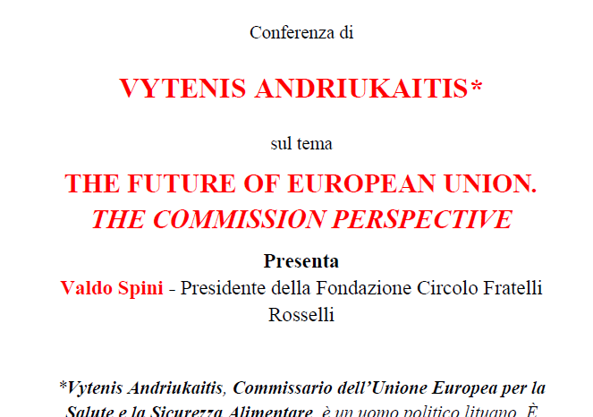 "Introduzione alla Conferenza del Commissario Europeo Vytenis Andriukaitis sul tema ""The Future of European Union. The Commission Perspective"""