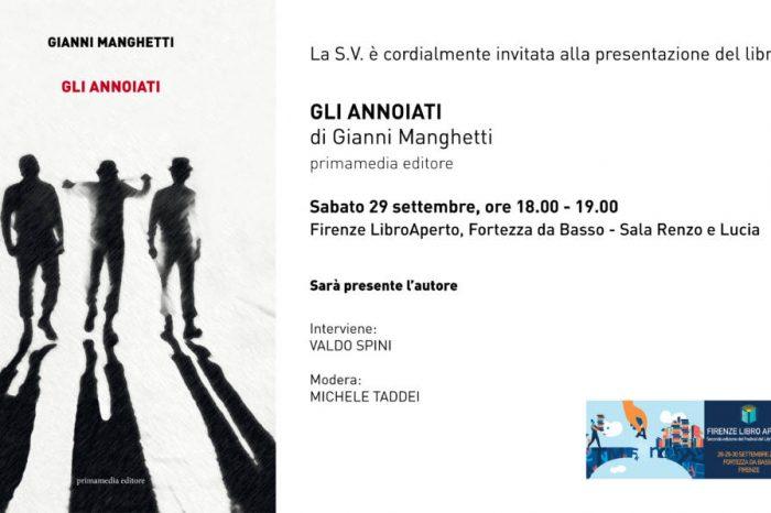 """Sabato 29 settembre dalle 18:00alle19:00 - Presentazione """"Gli annoiati"""" di Gianni Manghetti a Firenze Libro Aperto"""