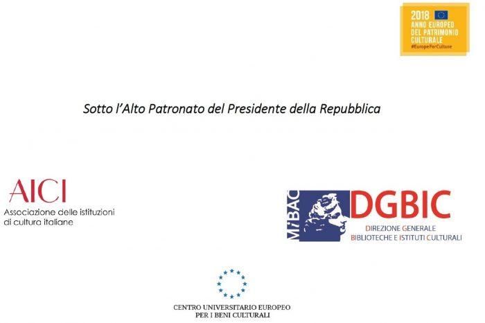 RAVELLO, 8 - 10 NOVEMBRE, ITALIA È CULTURA. ISTITUZIONI CULTURALI ITALIANE E PATRIMONIO CULTURALE EUROPEO, V CONFERENZA NAZIONALE
