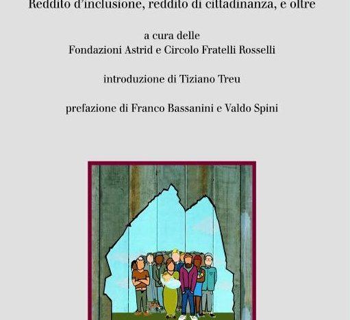 """Libro della Fondazione Astrid e Fondazione Circolo Fratelli Rosselli : """"Nuove (e vecchie) povertà: quale risposta?"""""""