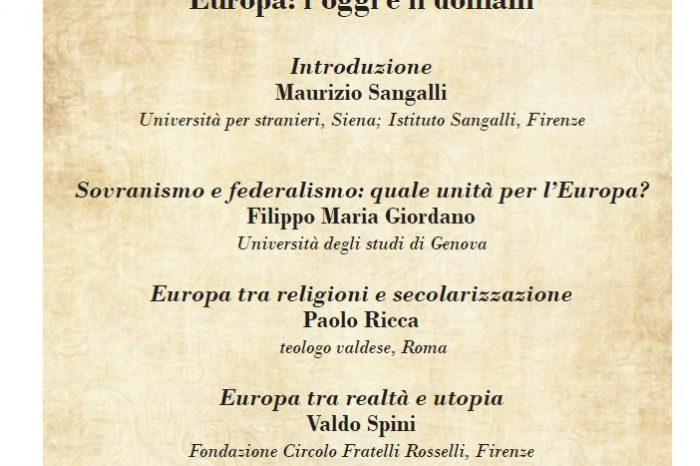 """Venerdì 8 MARZO ore 16.00 Firenze Borgo Ognissanti 4 - Convegno """"Europa: l'oggi e il domani"""""""
